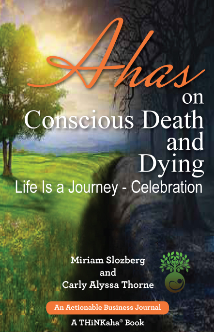 Ahas on Conscious Death and Dying