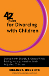 42 Rules for Divorcing with Children