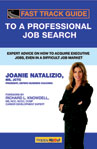 Fast Track Guide to a Professional Job Search