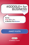 #GOOGLE+ for BUSINESS tweet Book01