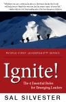 Ignite! The 4 Essential Rules for Emerging Leaders