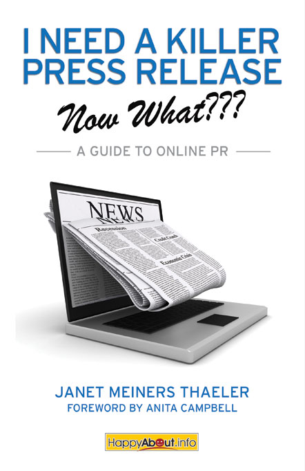 I Need a Killer Press Release--Now What???