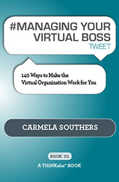#MANAGING YOUR VIRTUAL BOSS tweet Book01