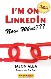 I'm On LinkedIn -- Now What???