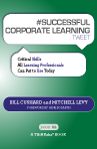 #SUCCESSFUL CORPORATE LEARNING tweet Book02