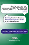 #SUCCESSFUL CORPORATE LEARNING tweet Book 05
