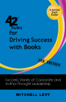 42 Rules™ for Driving Success With Books