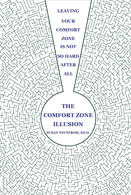 The Comfort Zone Illusion