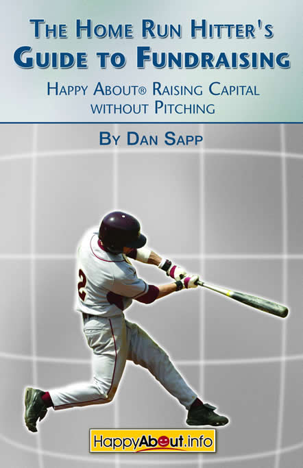 The Home Run Hitter's Guide To Fundraising