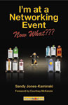 I�m at a Networking Event�Now What???