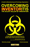 Overcoming Inventoritis: The Silent Killer of Innovation