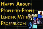 Happy About People-To-People Lending With Prosper.com