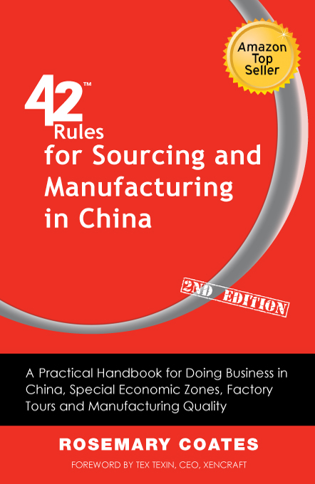 42 Rules™ for Sourcing and Manufacturing in China